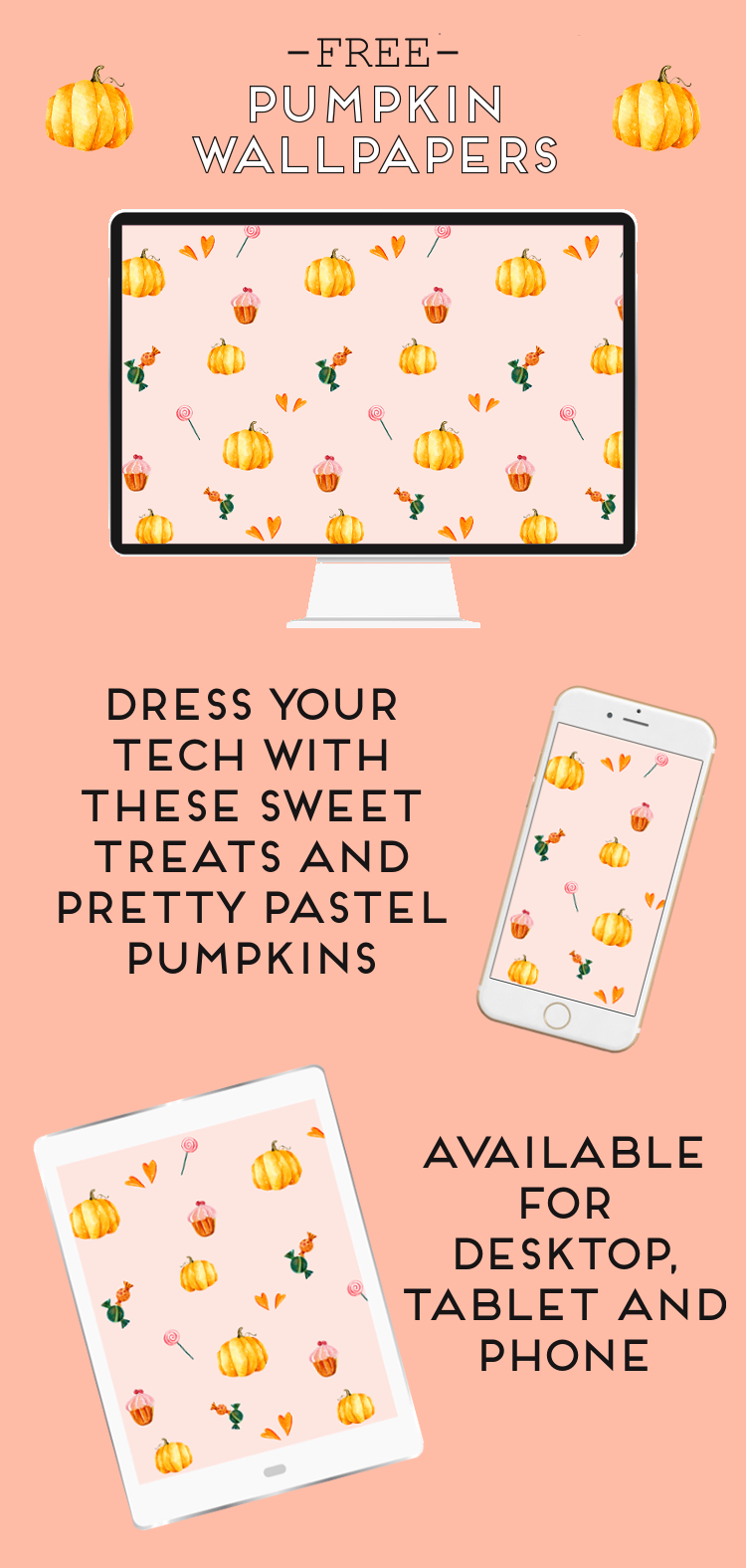 Free pretty pastel pumpkins and sweet treats Halloween desktop wallpaper #desktopwallpaper #freedownload #freewallpaper #halloween #prettypastels #cupcake #phonewallpaper #gatheringbeauty