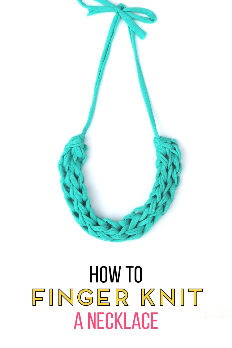 HOW TO FINGER KNIT A NECKLACE.