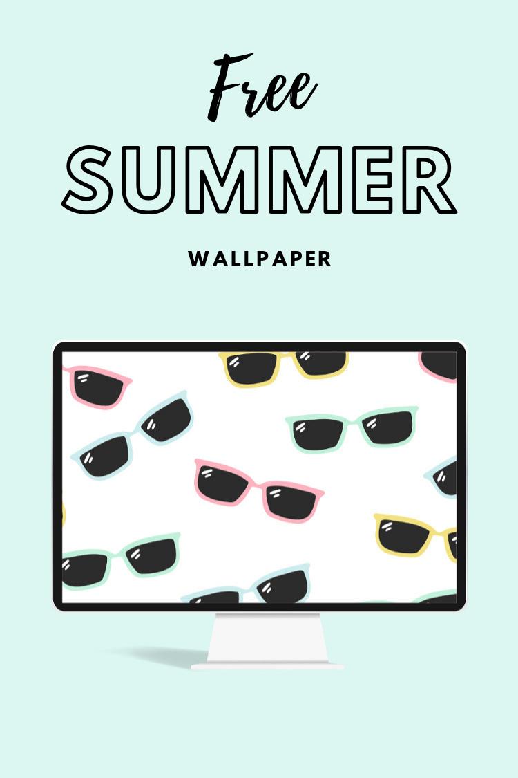 FREE SUMMER SUNGLASSES WALLPAPER DOWNLOAD FOR PHONE OR DESKTOP #freebie #wallpaper #iphone