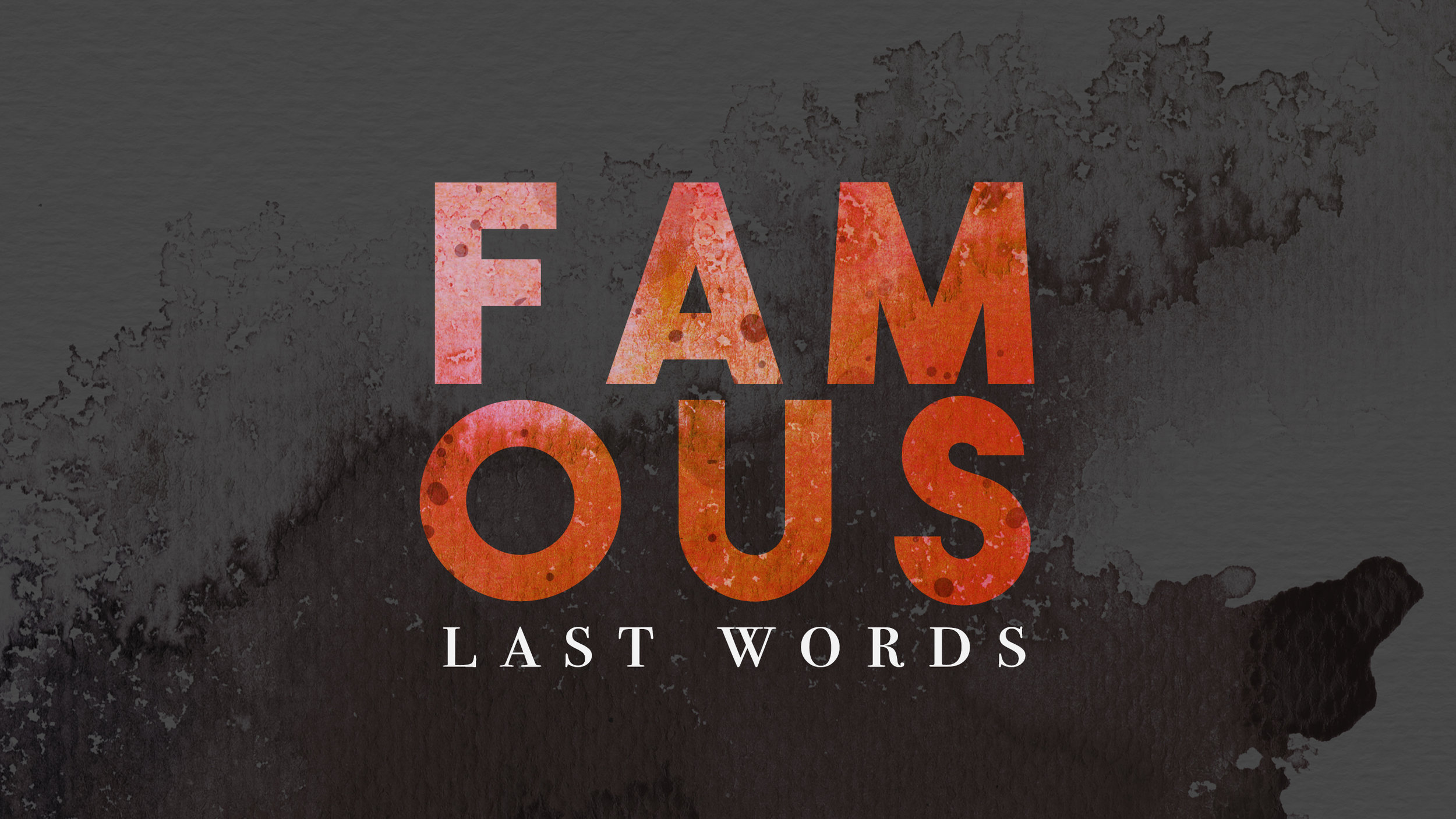 Famous Last Words Base Graphic.jpg
