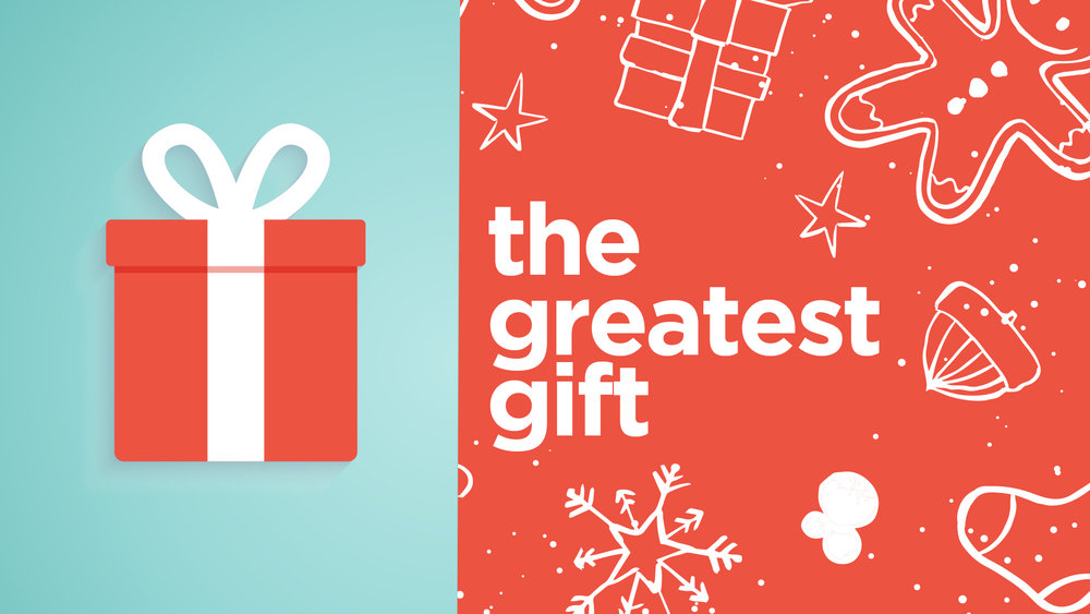 greatest+gift+16X9.jpg