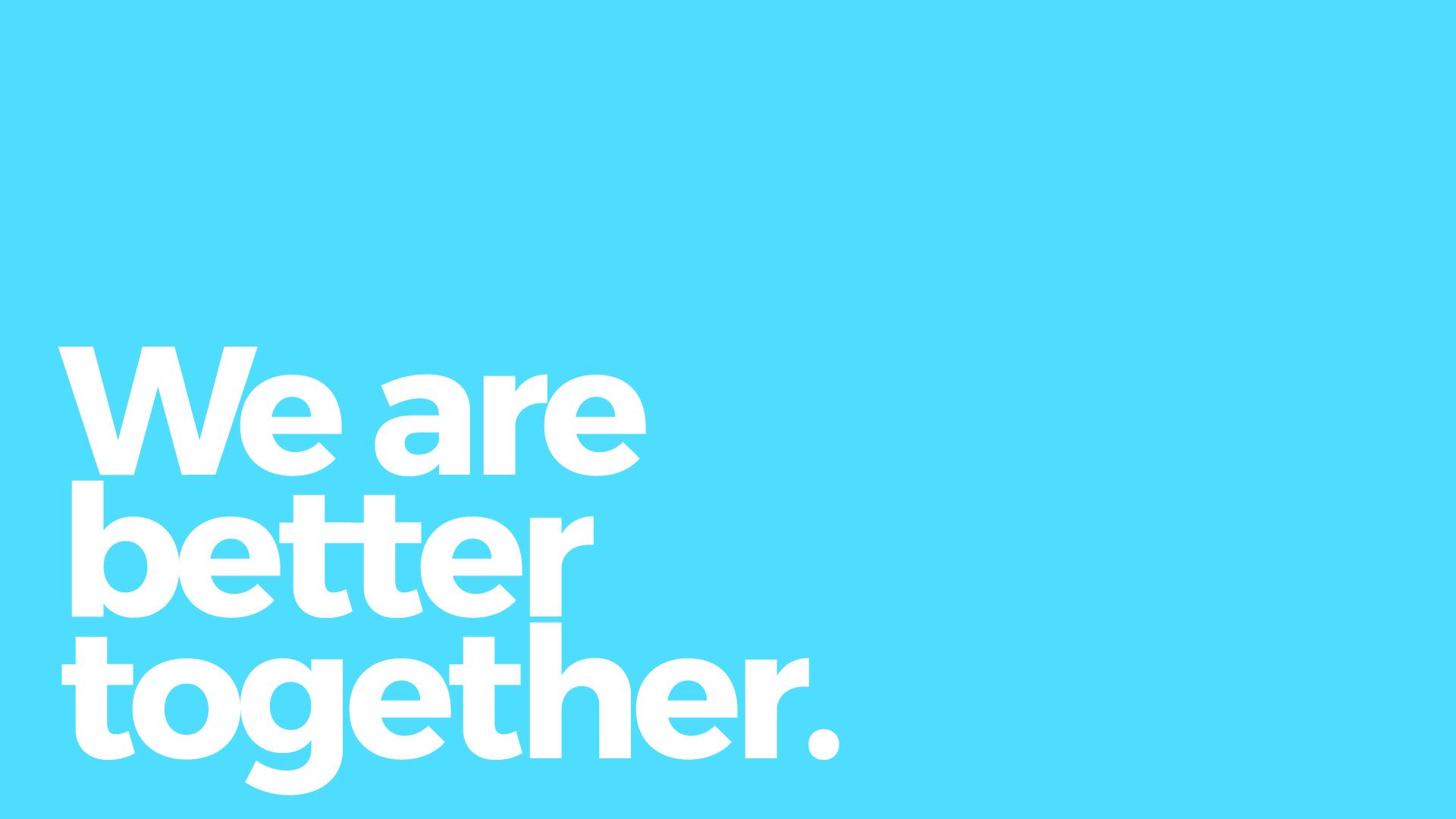 better together.jpg