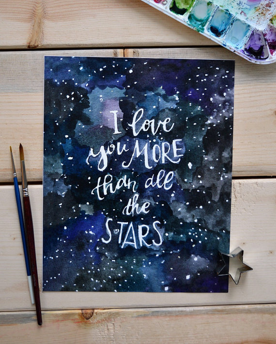 I love You more than all the stars watercolor painting