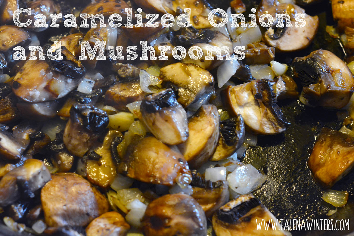 Caramelized onions and mushrooms. (I actually used Crimini mushrooms instead of Portabellas when photographing this recipe.)