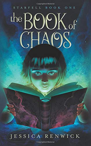 The Book of Chaos  by Jessica Renwick. Not all books are meant to be read.