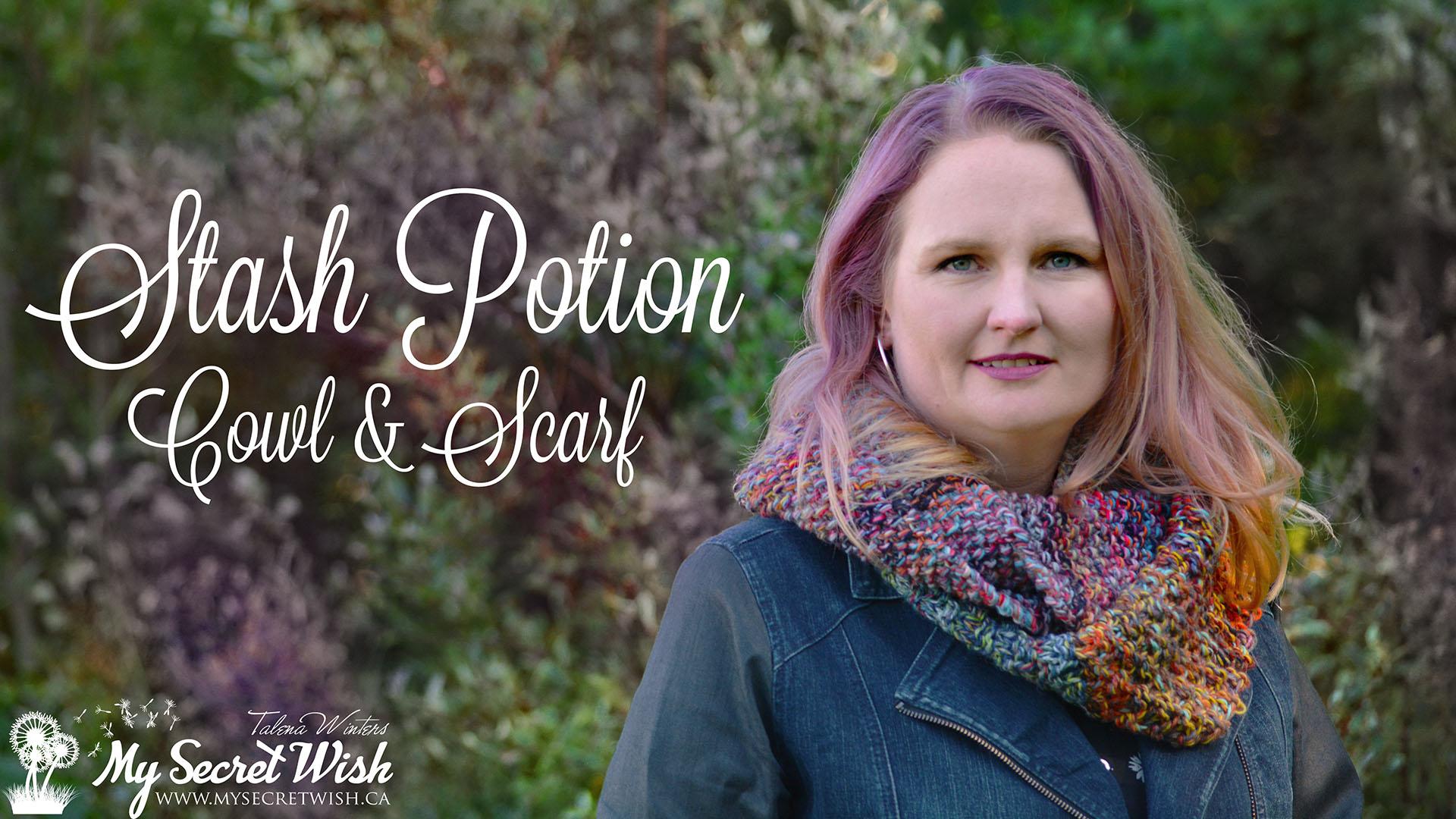 Stash Potion Cowl & Scarf