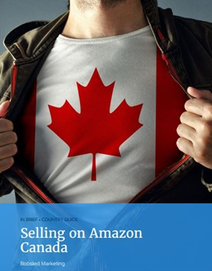How to sell on Amazon Canada - a guide by Bobsled Marketing experts.JPG