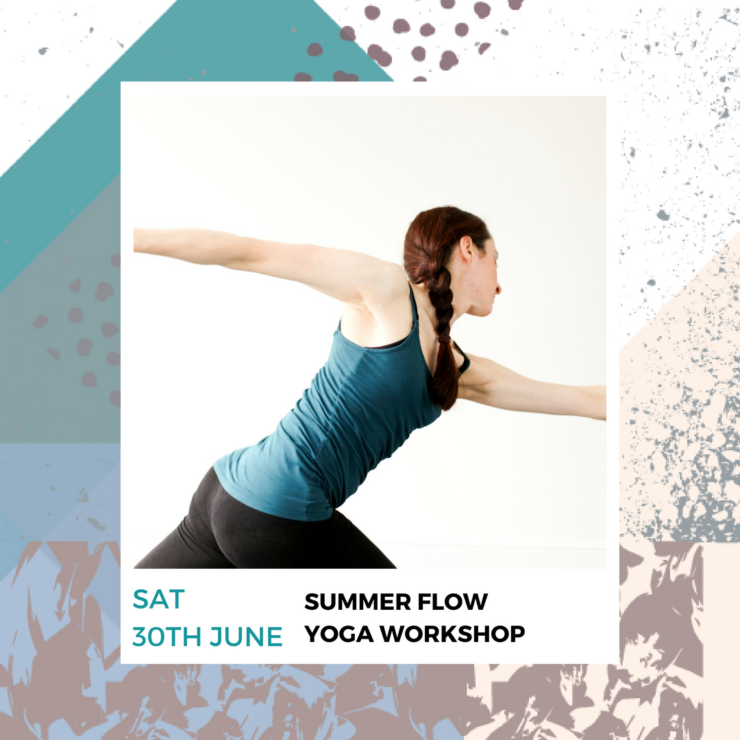Summer Flow Workshop - Saturday 30th June | £25pp