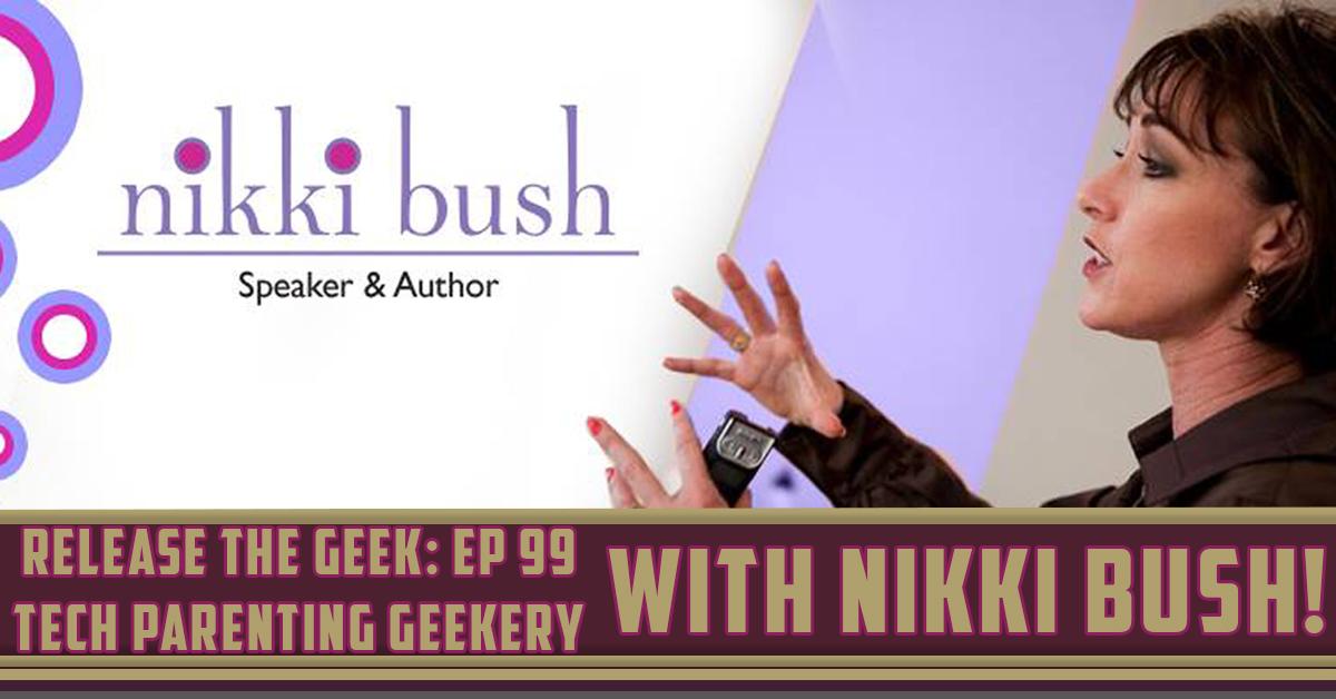 Ep-99---Tech-Parenting-with-Nikki-Bush.jpg