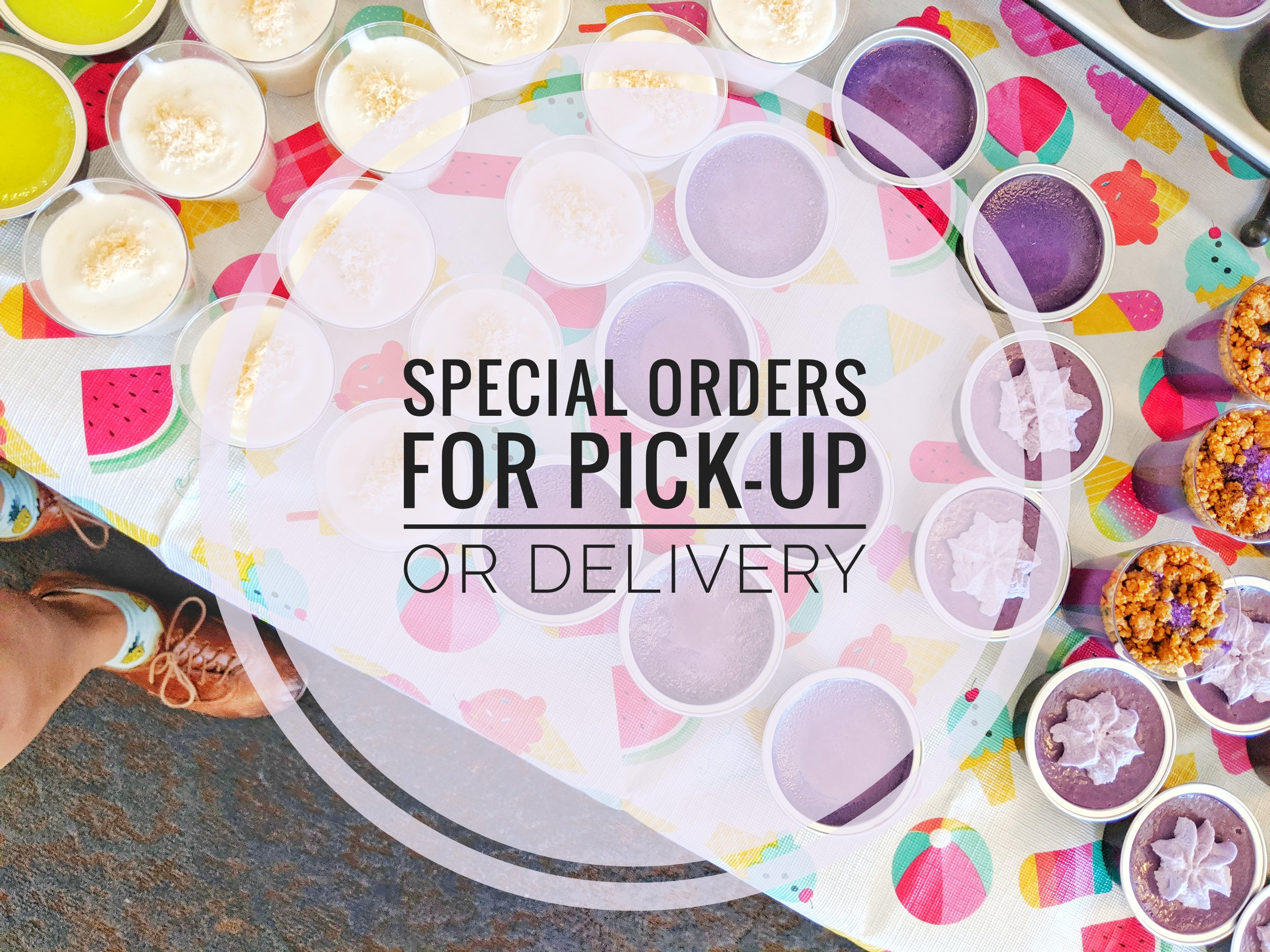 Place your order HERE for special items, events, and catering requests! For delivery and pick-up from our Sherman Oaks shop. (Please allow at least 72 hours for special orders.)