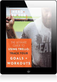 The Ultimate Guide to Using Trello - Track Your Goals + Workouts Cover.png