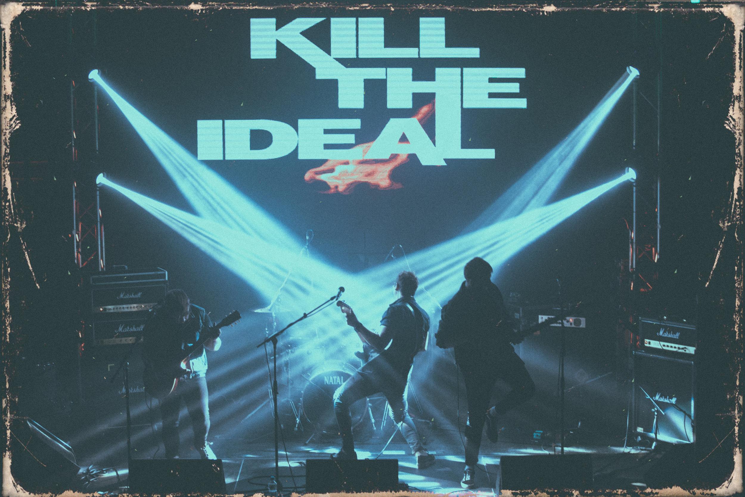 Kill The Ideal