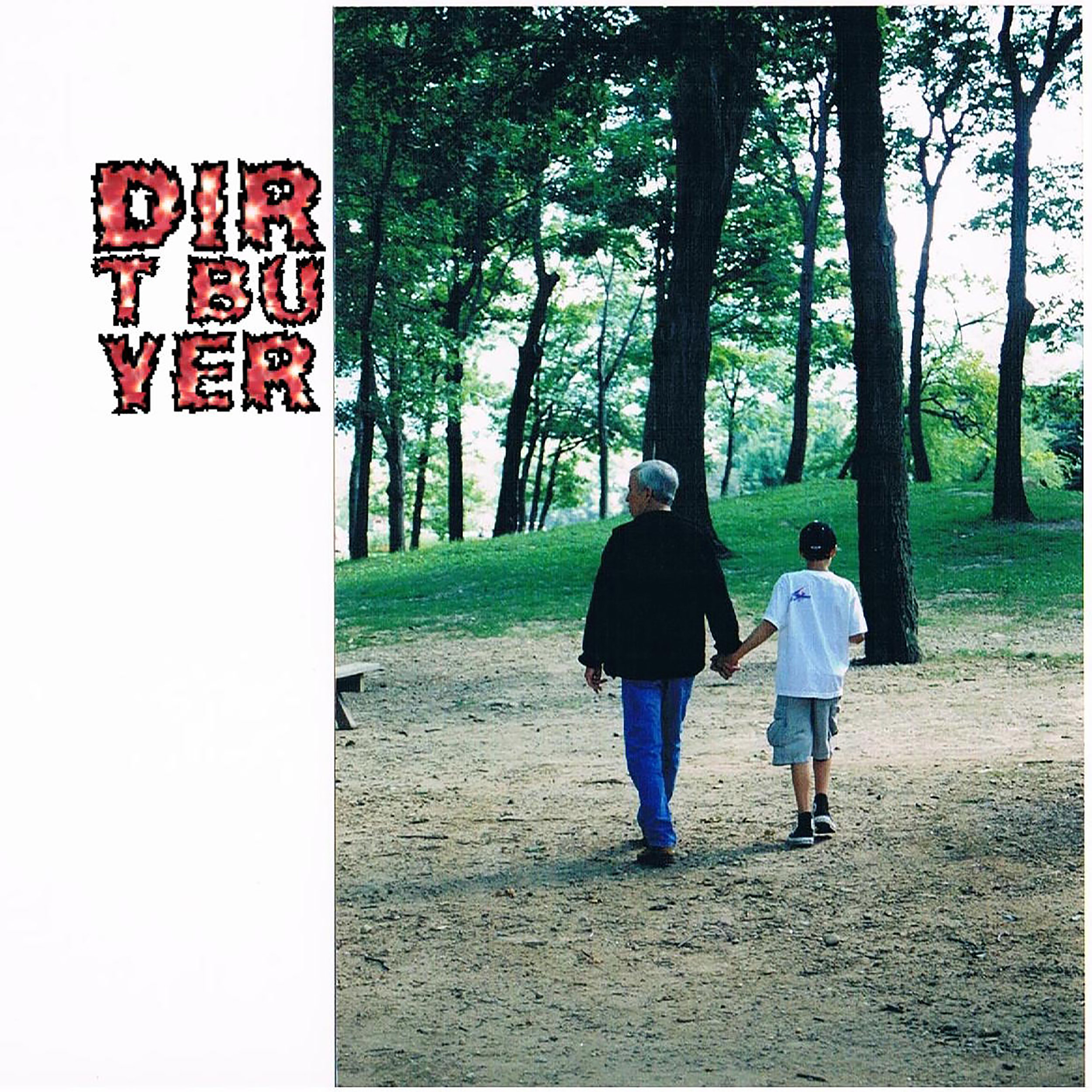 Dirt Buyer - Dirt Buyer