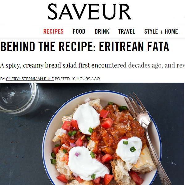 Appearing on Saveur.com, the story behind Cheryl's Eritrean fata (and the recipe!).