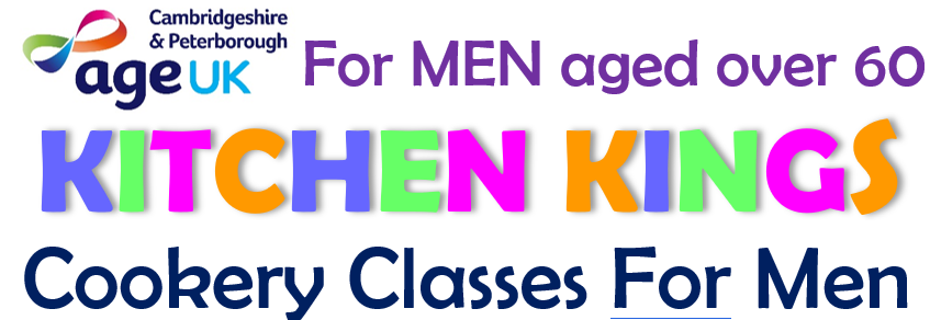 Cambridgeshire and Peterborough Age UK. Kitchen Kings. Cookery classes for men aged over 60.