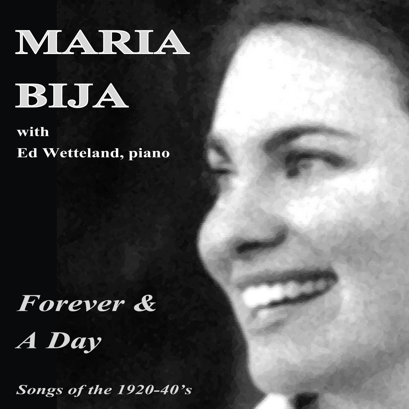Maria Bija Forever & A Day album
