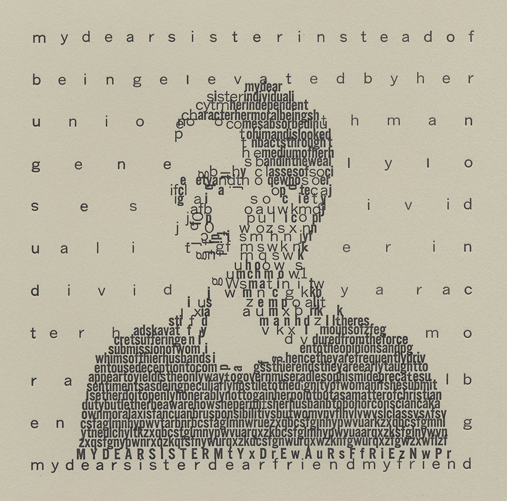 """My Dear Sister"" Movable Type Letterpress Print Edition of 6  $175 unframed"