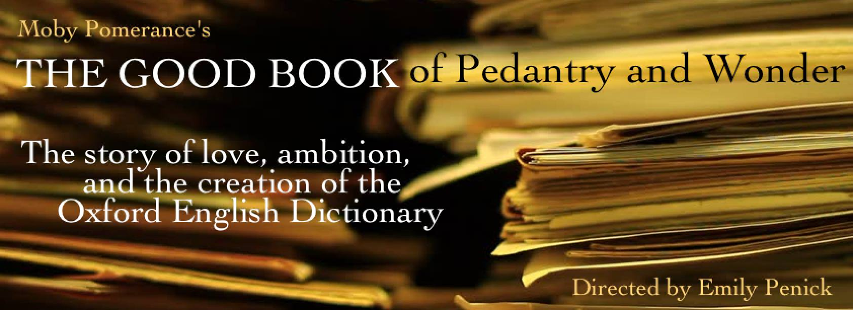"""This is one of those plays that makes me fall in love with acting all over again. I'm thrilled to be taking part in this invited staged reading of the beautiful, funny play """"The Good Book of Pedantry and Wonder"""" by Moby Pomerance tomorrow at 2pm. If you don't have a day job, come on over to the Acorn Theatre at Theatre Row and be swept away to Victorian England!  There will be a reception to follow."""