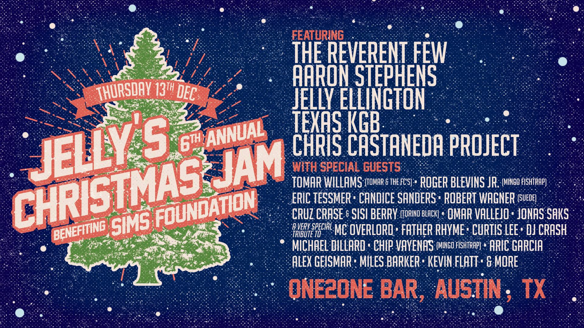Official Lineup for Jelly's 6th Annual Christmas Jam Benefit - SIMS Foundation