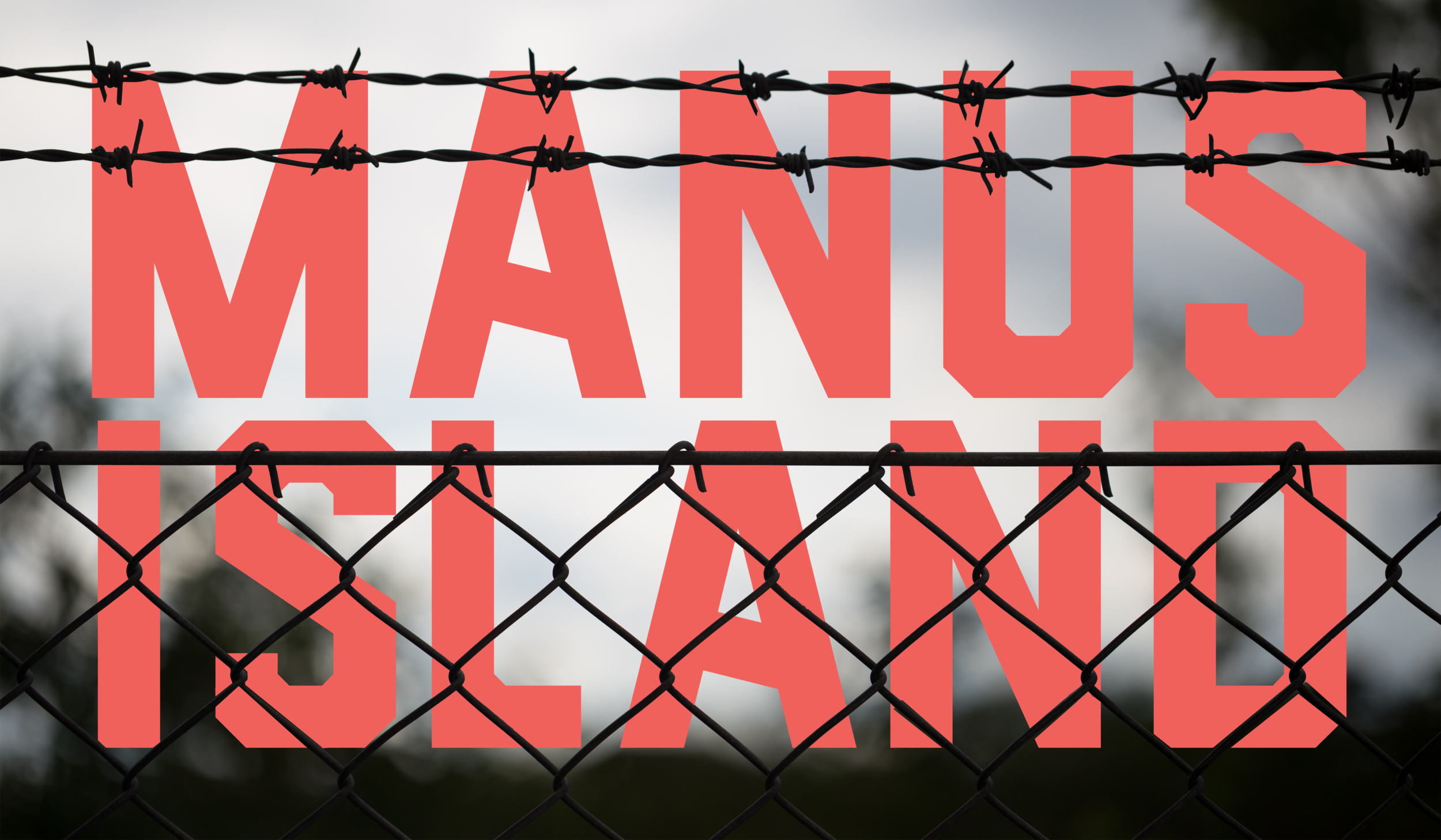 !6 Days of Global: Manus Island Detainees