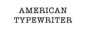 BWM_web_typefaces_AMERICAN TYPEWRITER.jpg