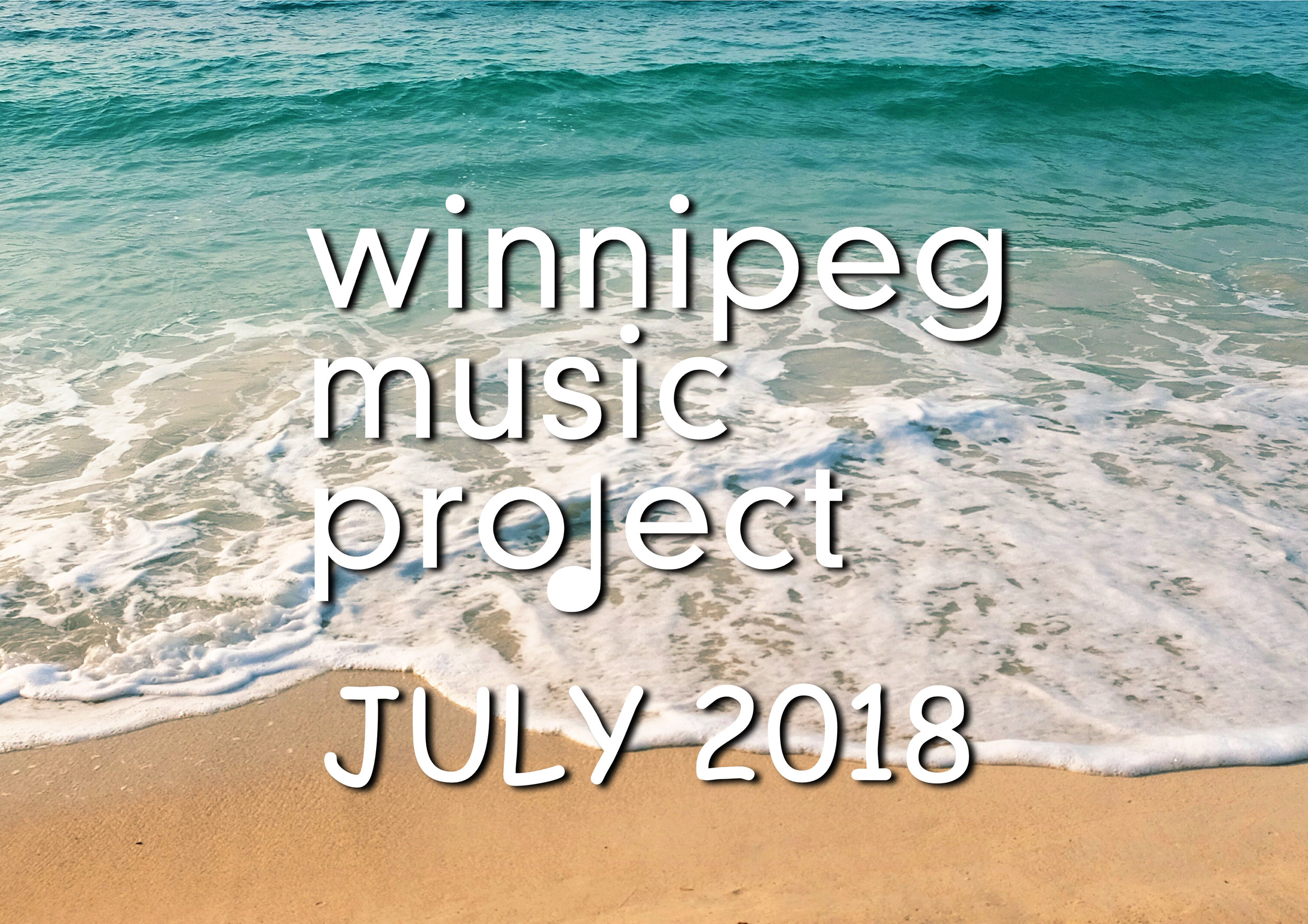 Winnipeg Music Project - July 2018