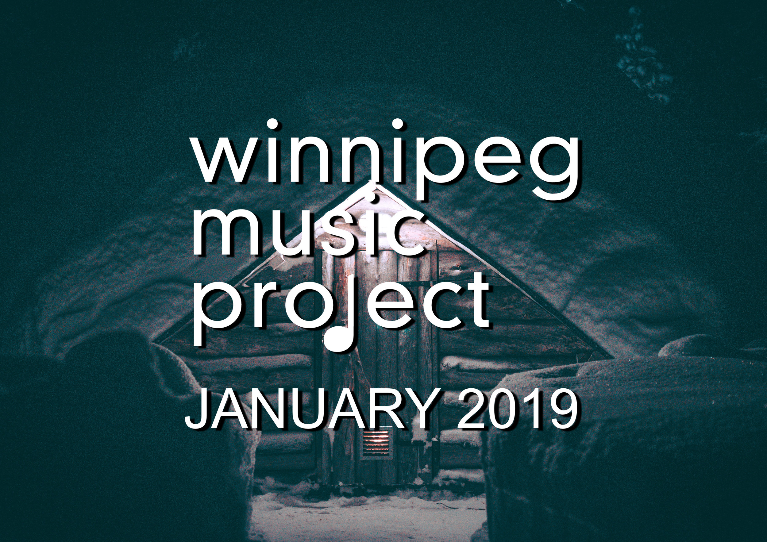 Winnipeg Music Project | Monthly Music Wrap-Up (January 2019)