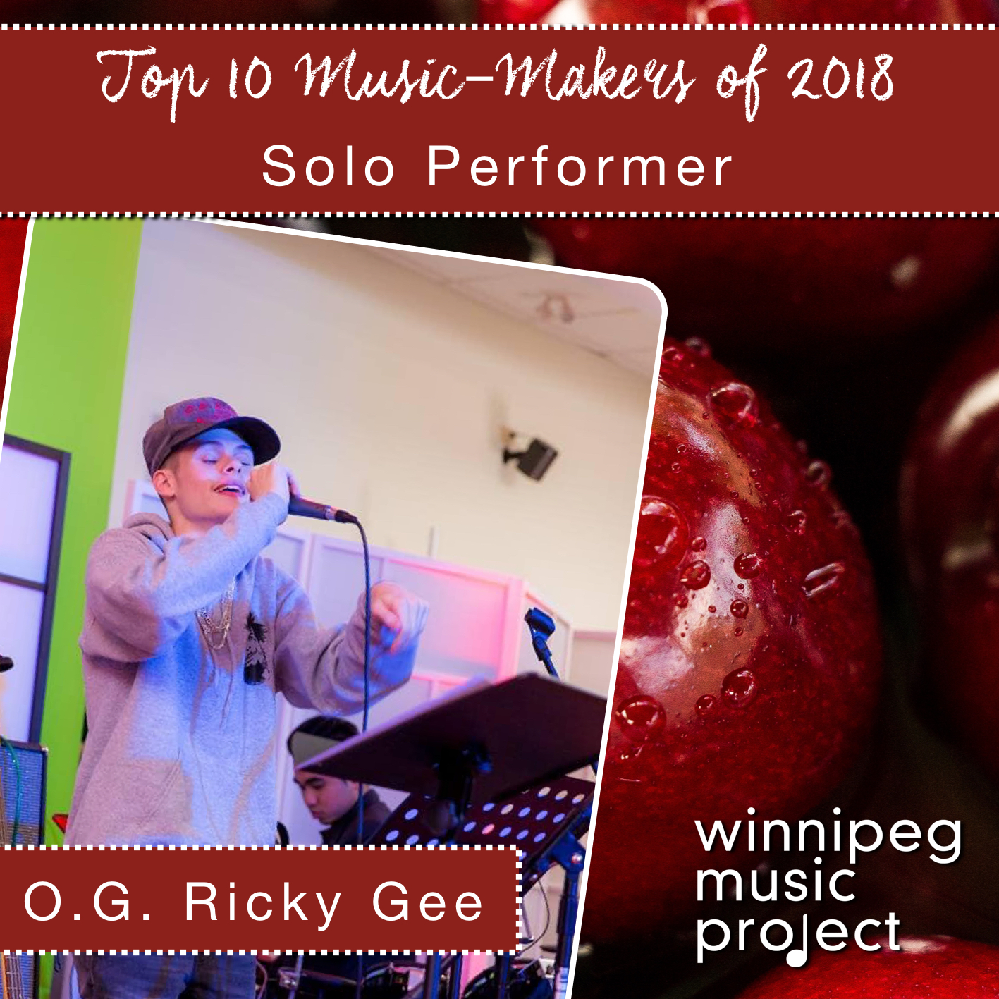 O.G. Ricky Gee | Top 10 Music Makers of 2018  | Winnipeg Music Project
