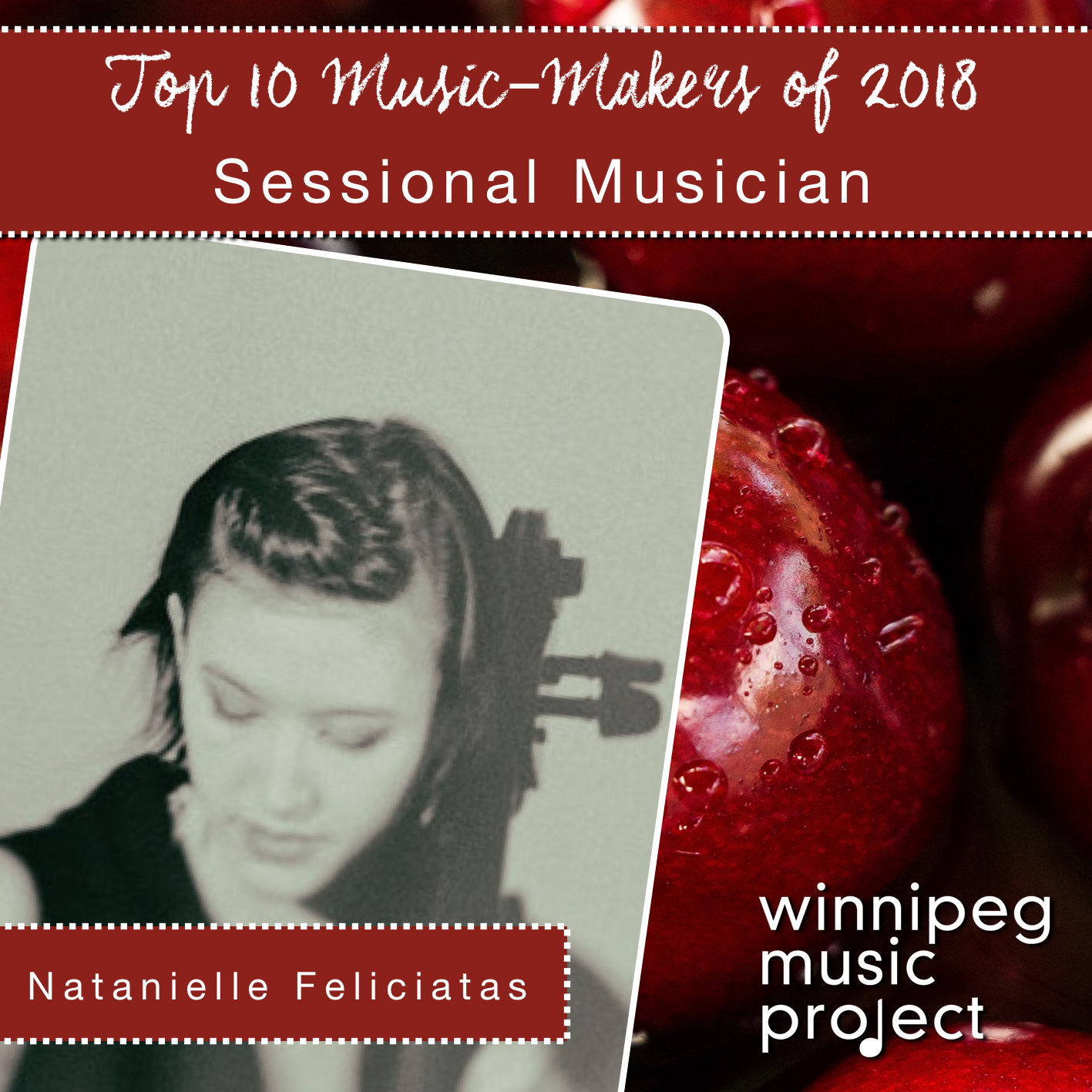 Natanielle Feliciatas | Top 10 Music Makers of 2018 | Winnipeg Music Project
