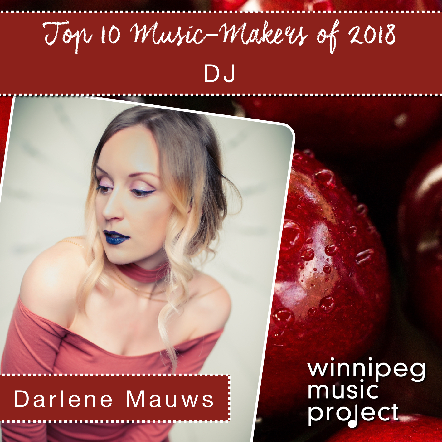 Darlene Mauws | Top 10 Music Maker of 2018 | Winnipeg Music Project