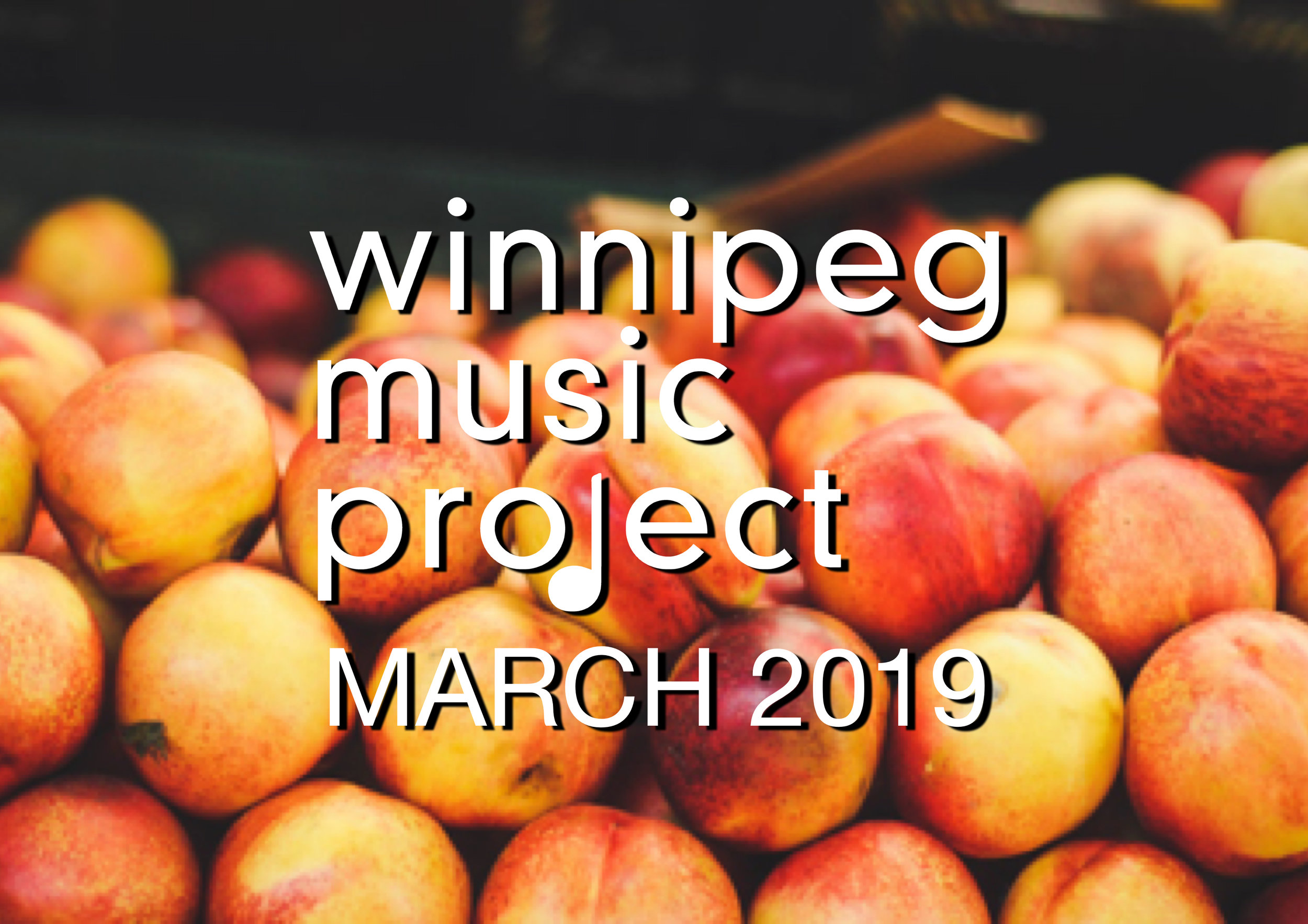 Winnipeg Music Project - Monthly Music Wrap-Up (March 2019)