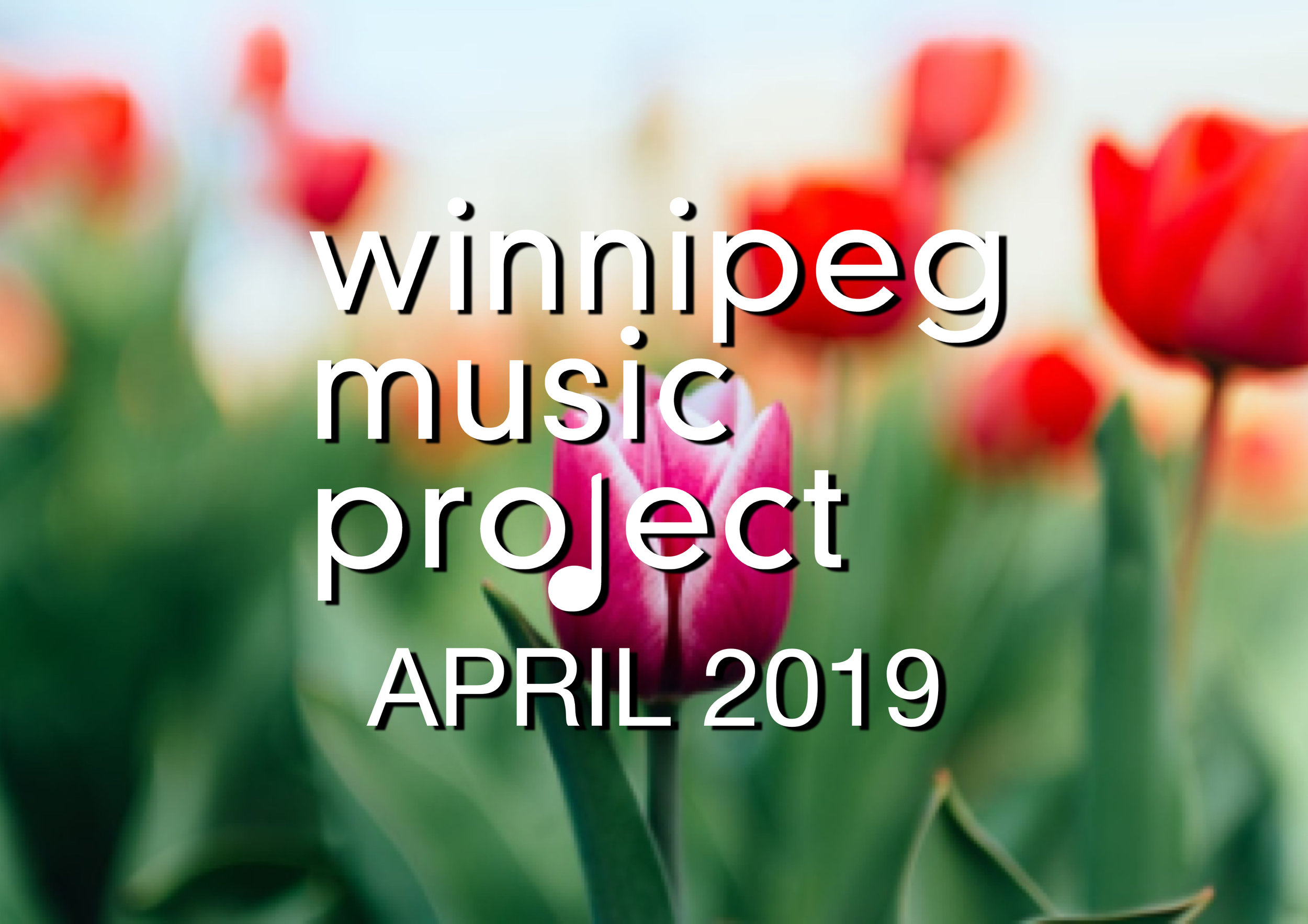 Winnipeg Music Project - April 2019