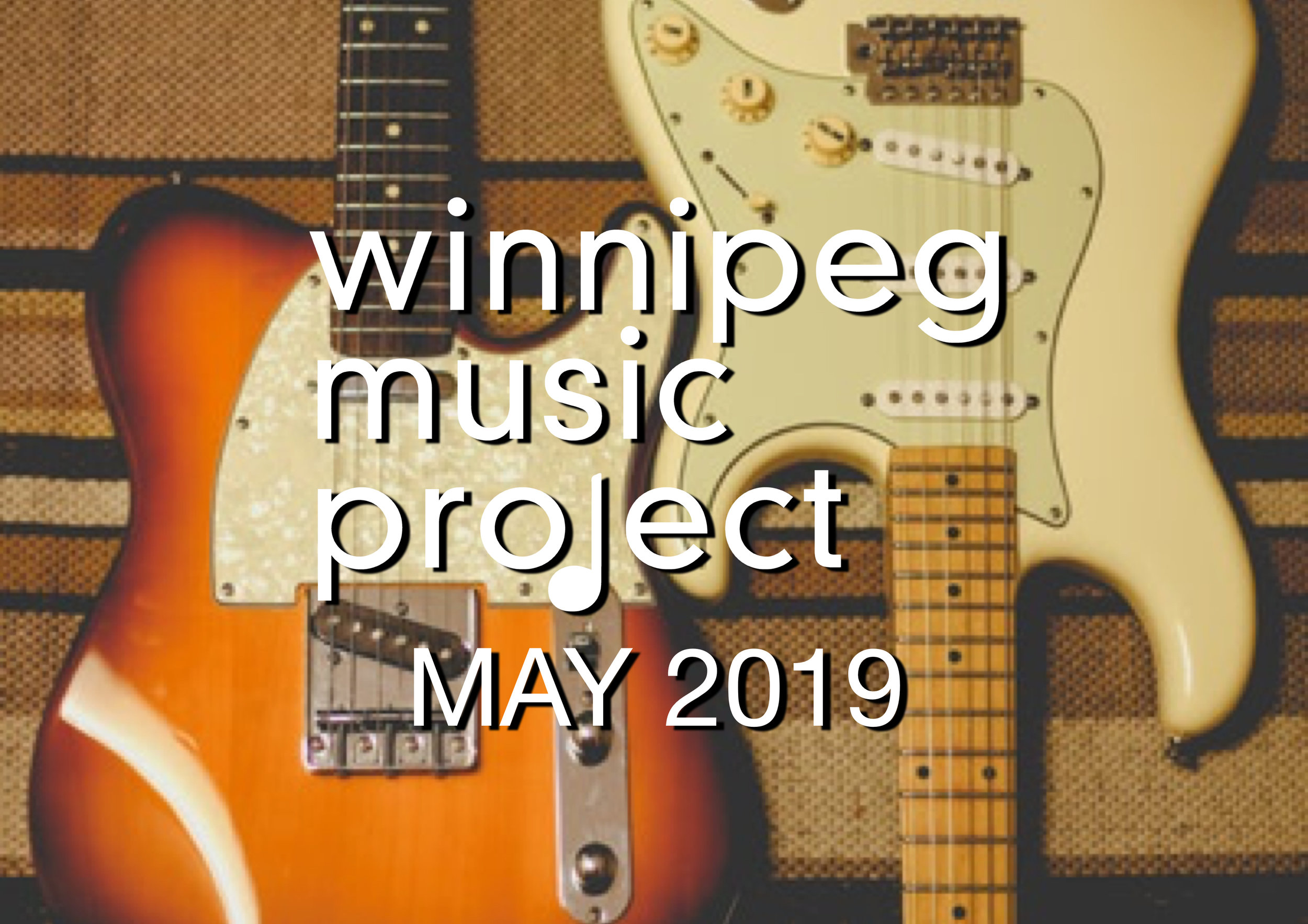 Winnipeg Music Project | May 2019