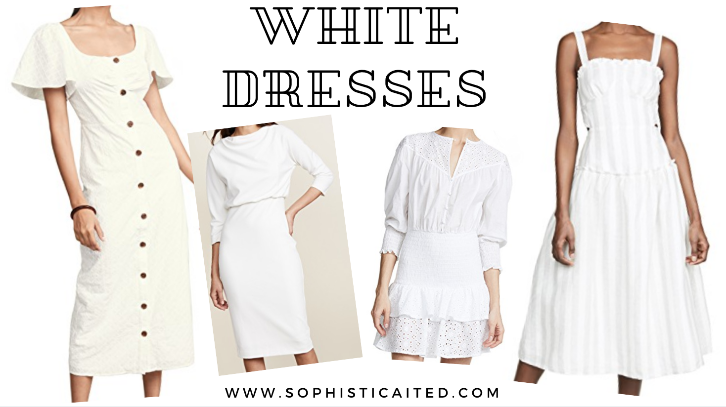White Spring Dresses | Sophisticaited | Cait Fore