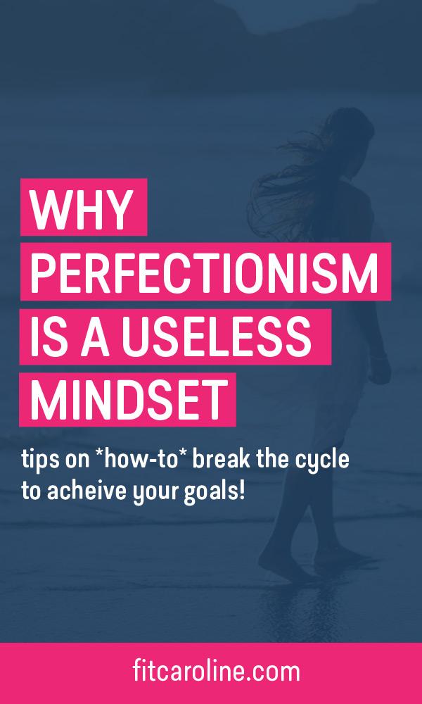 fitcaroline_mindset_perfectionism_blog