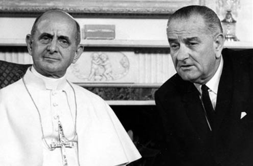 "Pope Paul VI with President Lyndon Johnson: No to ""...any action which either before, at the moment of, or after sexual intercourse, is specifically intended to prevent procreation..."""
