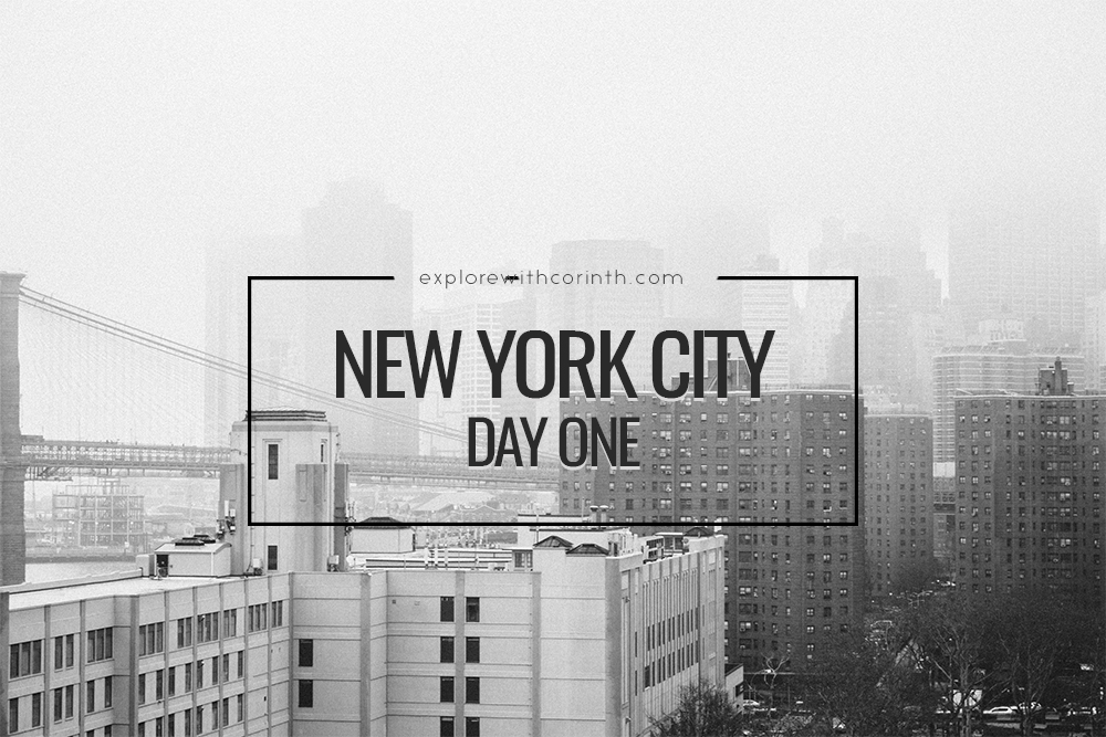 NYC Day One