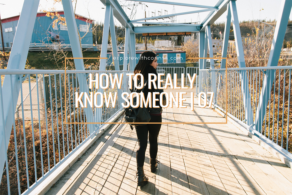 How To Really Know Someone