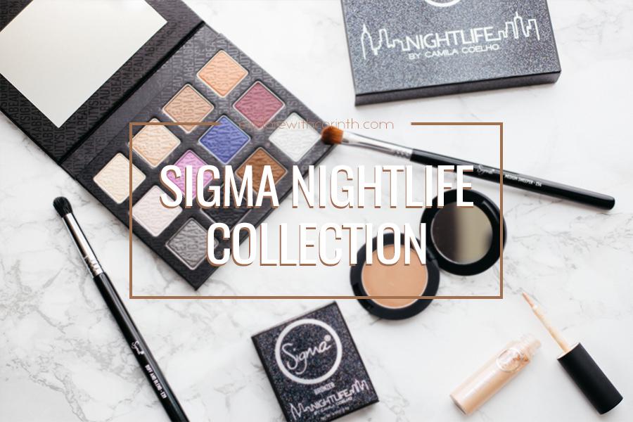 Sigma Nightlife Collection by Camila Coelho