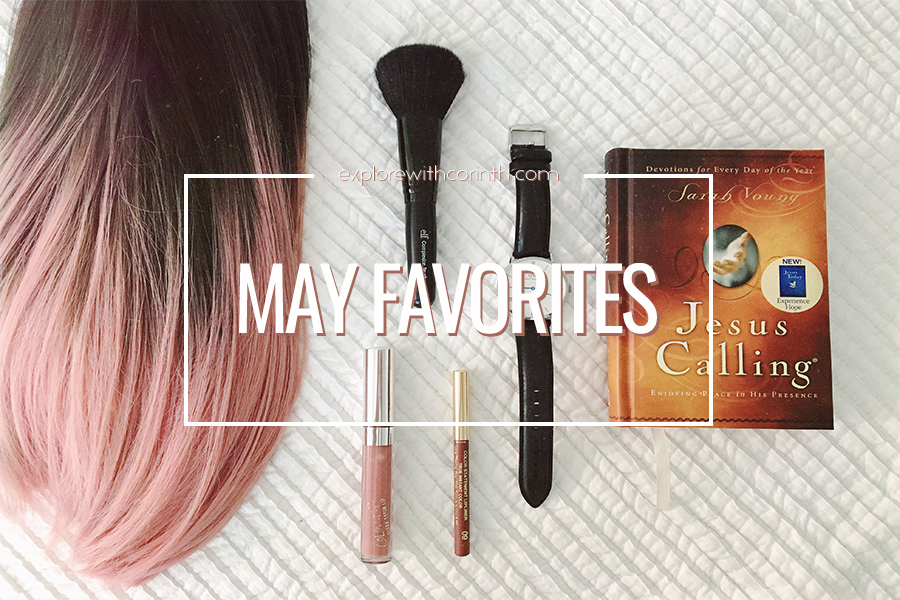 May Favorites | Explore with Corinth