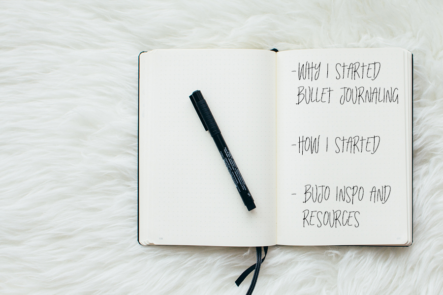 Why I started Bullet Journaling