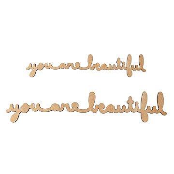 You Are Beautiful Wood Cursive
