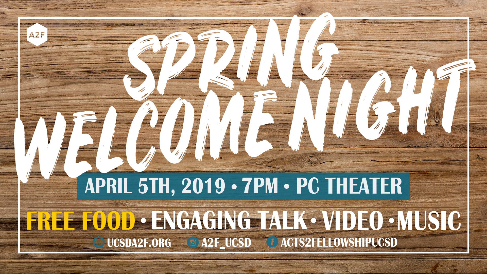 SPRING WELCOME NIGHT — Acts2Fellowship @ UCSD