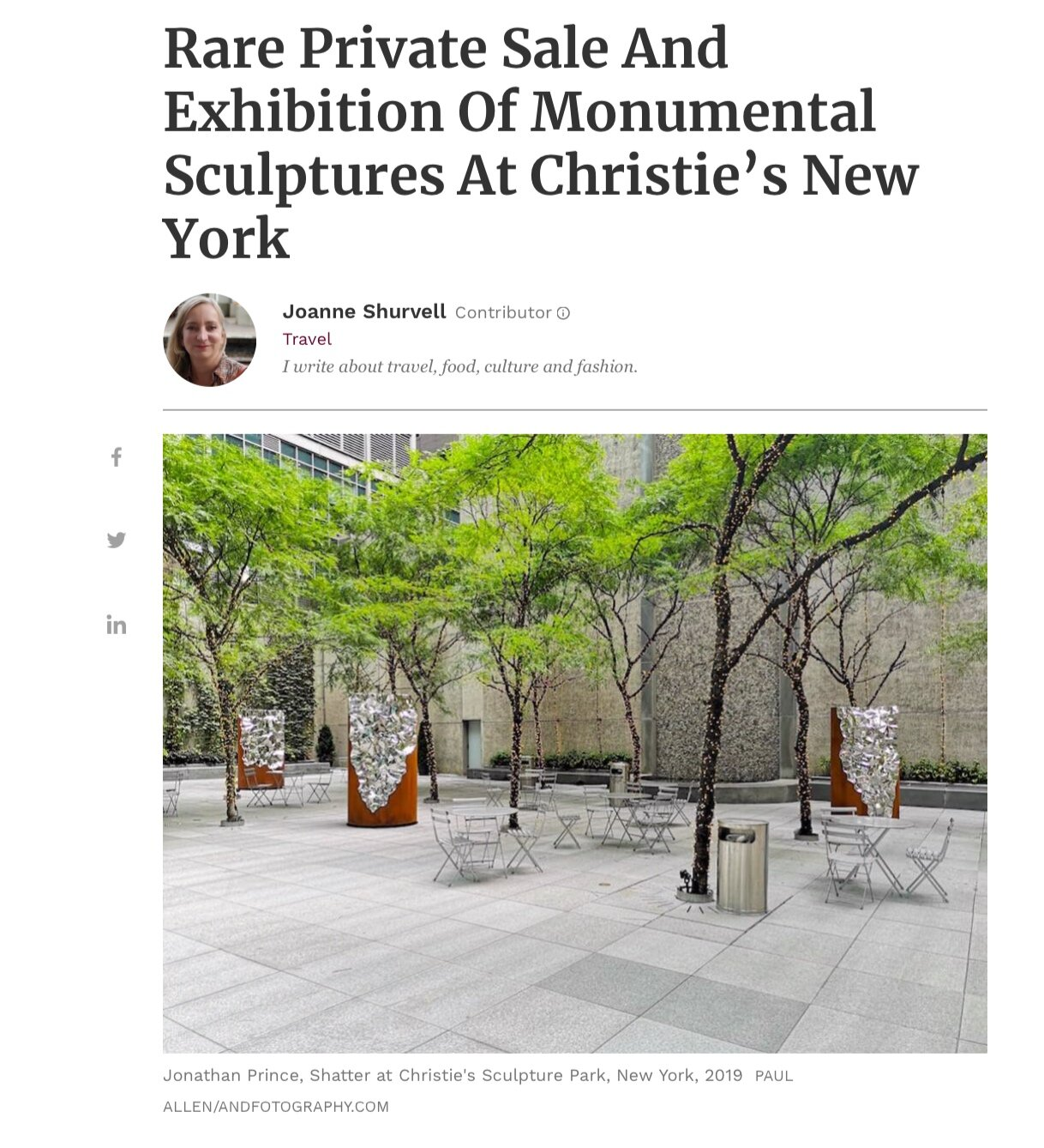 """Forbes Magazine, October 24 - """"Shatter,"""" a striking new exhibition of three large steel sculptures by American artist Jonathan Prince, was unveiled at Christie's Sculpture Garden in New York City last month."""