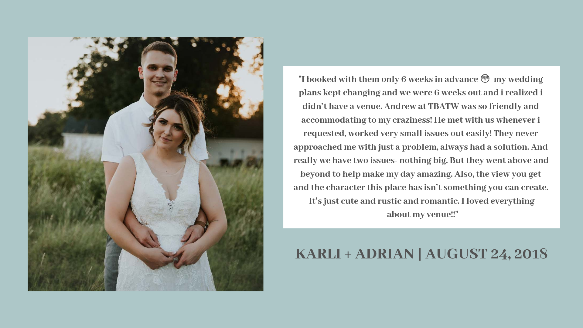 If you're looking for a venue with plenty of charm, space and a great staff-- You've found your place! The first thing that caught our attention was that the barn isn't so commercial, which we loved! Andrew and his s (7).png