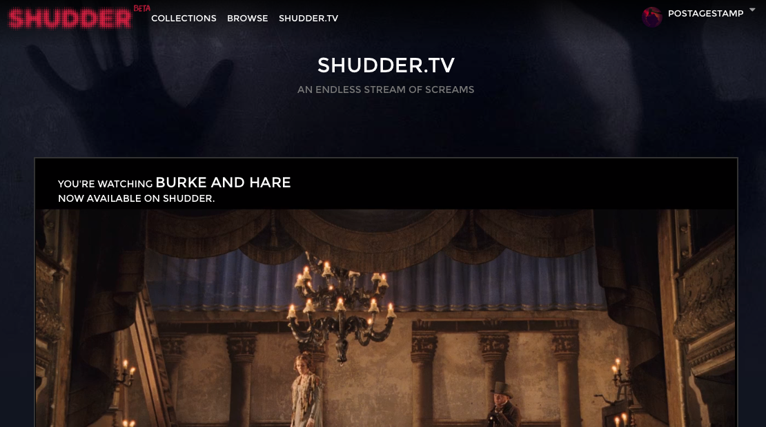 Shudder.TV - live, constant horror movie streaming.