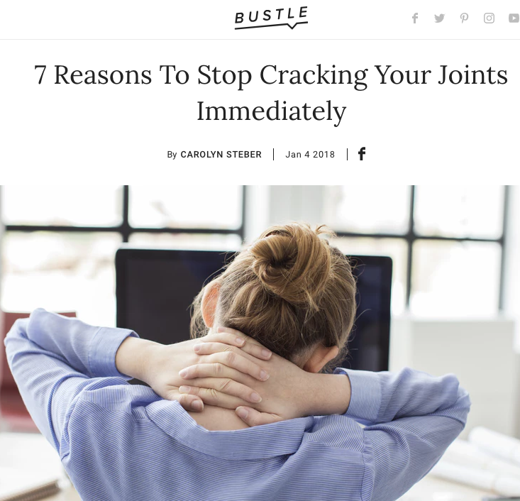 BUSTLE - 7 Reasons To Stop Cracking Your Joints Immediately