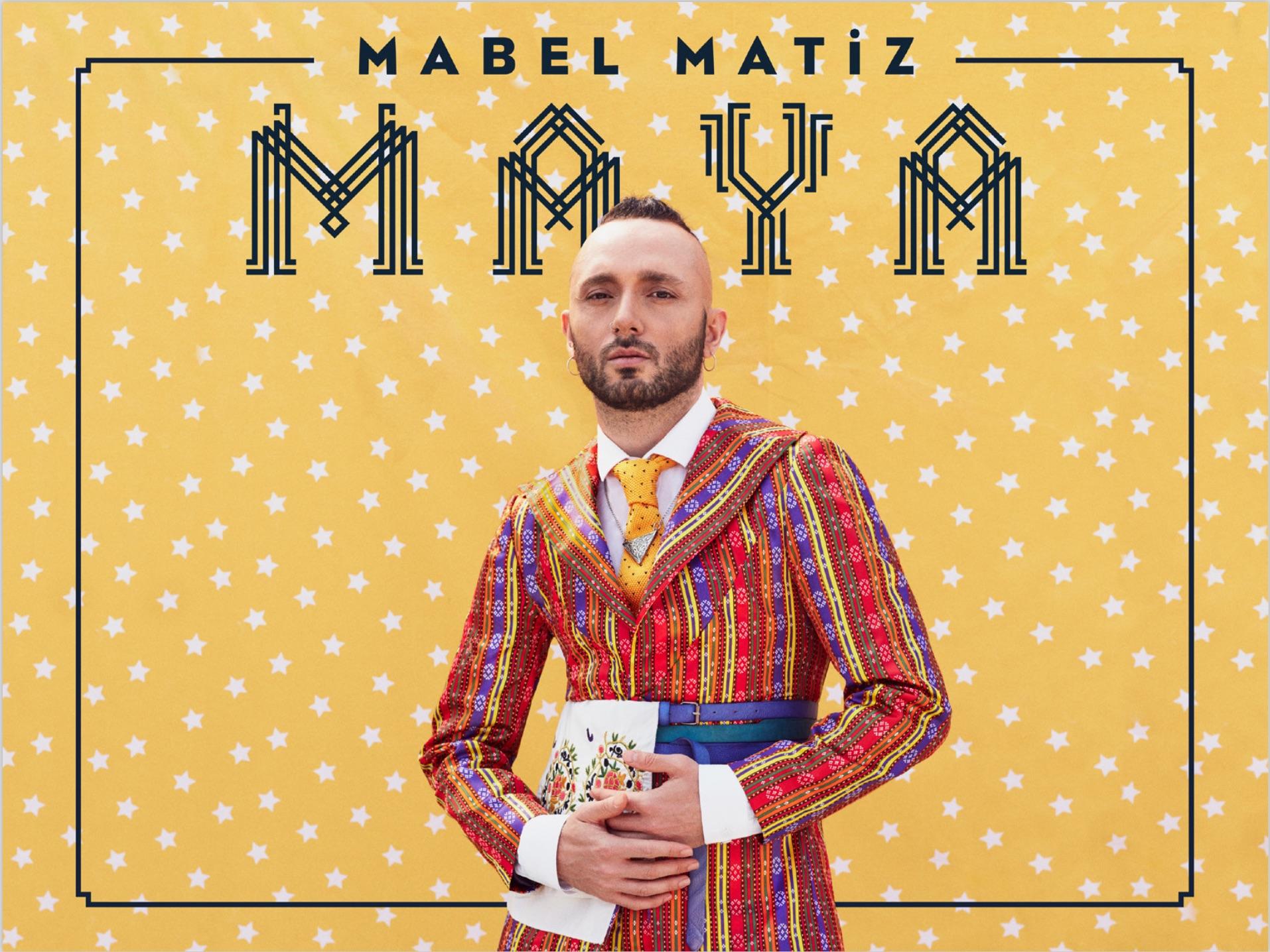 Mabel Matiz'in 4. Stüdyo Albümü Maya 20 Haziran 2018'de bütün platformlarda satışa sunuldu. Albüm stüdyomuzda Sabi Saltiel ve Mabel Matiz'in kendisi tarafından düzenlendi. Albümün bütün kayıtları Gevrec Stüdyolarında yapıldı.