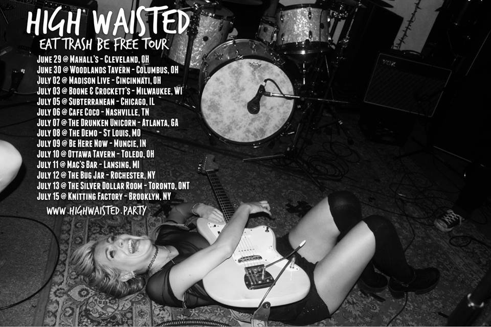 High Waisted's 'EAT TRASH BE FREE' tour poster