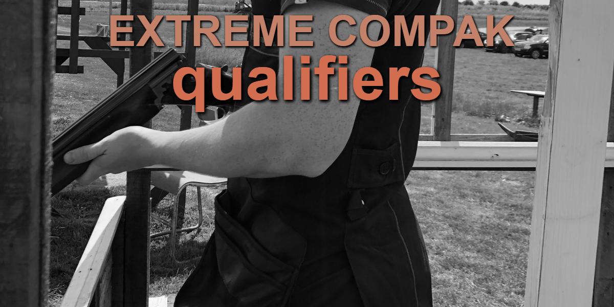 Extreme Compak Qualifiers List 2nd April - 21st May 2019